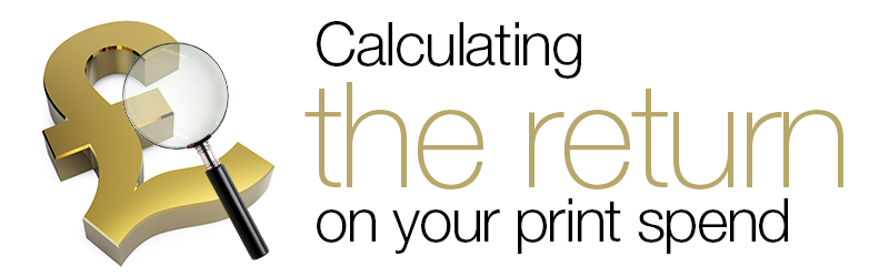 Calculating the return on my print spend!
