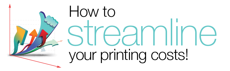 How to Streamline Your Printing Costs